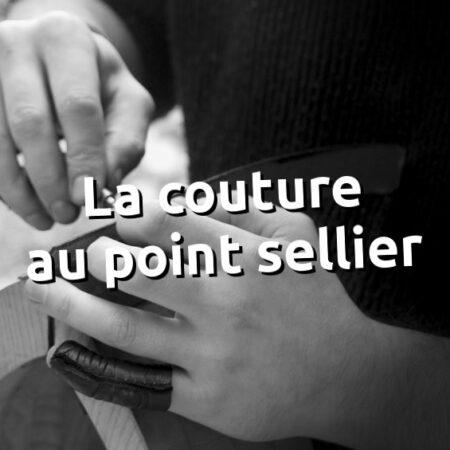 apprendre la couture au point sellier - cours en ligne