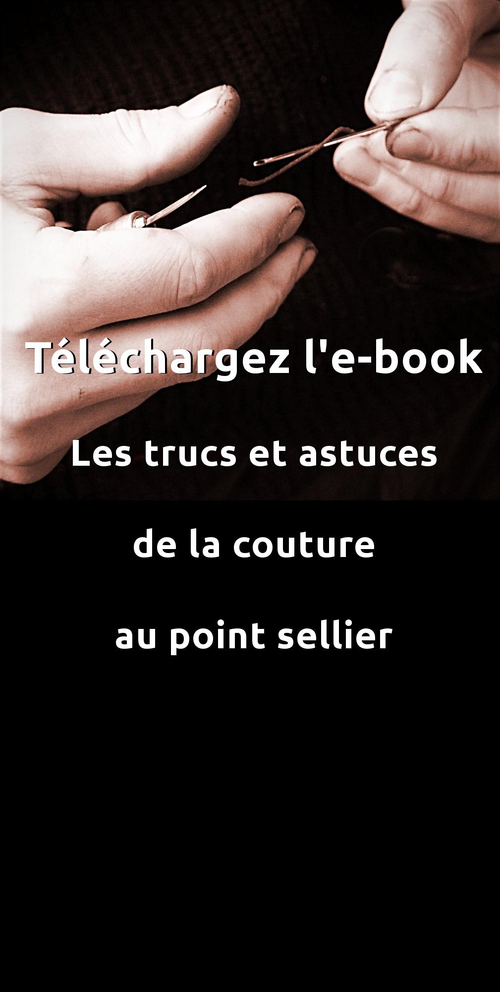 """Téléchargez l'ebook """"les trucs et astuces autour de la couture au point sellier"""""""