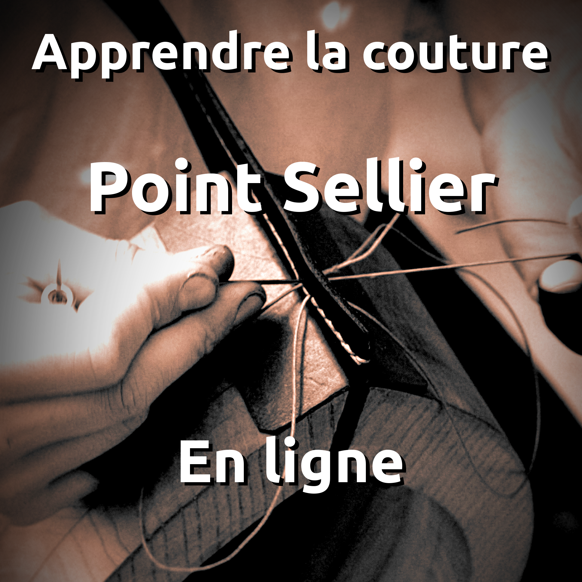 formation stage apprendre couture point sellier maroquinerie travail du cuir